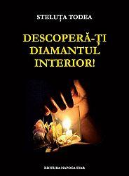 Descoperă-ţi diamantul interior