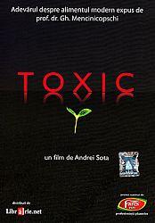 Toxic + Reînvaţă să găteşti  - film documentar: adevărul despre alimentul modern expus de prof. dr. Gh. Mencinicopschi