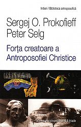 Forţa creatoare a Antroposofiei Christice