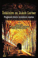 Întâlnire cu Jakob Lorber  - fragmente dintr-o învăţătură creştină