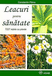 Leacuri pentru sănătate  - 7227 reţete cu plante