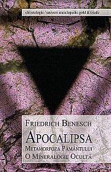 Apocalipsa  - metamorfoza Pământului. O mineralogie ocultă