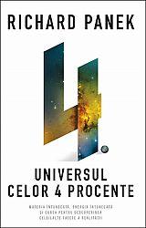 Universul celor 4 procente  - materia întunecată, energia întunecată şi cursa pentru descoperirea celeilalte faţete a realităţii