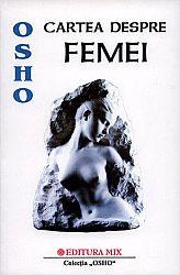 Cartea despre femei  - cum putem intra în contact cu puterea spirituală a feminităţii