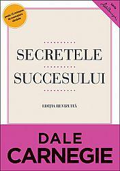 Secretele succesului  - cum să vă faceţi prieteni şi să deveniţi influent