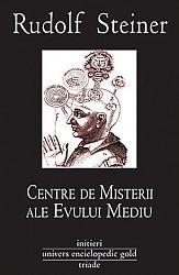Centre de misterii ale Evului Mediu  - Rosicrucianismul şi principiul iniţierii moderne. Sărbătoarea Paştelui ca parte a istoriei misteriilor omenirii