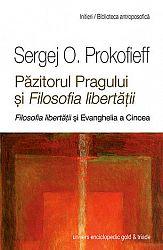 Păzitorul pragului şi Filosofia libertăţii  - Filosofia libertăţii şi Evanghelia a Cincea - un adaos la cartea Antroposofia şi Filosofia libertăţii