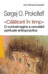 Călătorii în timp: o contraimagine a cercetării spirituale antroposofice