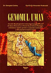Genomul uman  - cercetări de paleogenetică moleculară la populaţiile vechi din Epoca Bronzului şi a Fierului de pe teritoriul României - evidenţierea relaţiilor genetice cu populaţia românească şi alte popu