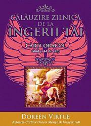 Călăuzire zilnică de la îngerii tăi: cărţi oracol  - ghid şi 44 de cărţi