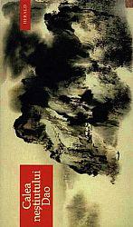 Calea neştiutului Dao  - texte clasice daoiste