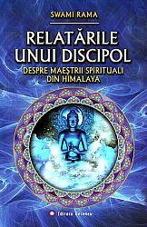 Relatările unui discipol despre maeştrii spirituali din Himalaya