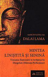Mintea liniştită şi senină  - viziunea iluminării în învăţăturile Dzogchen