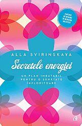 Secretele energiei  - un plan imbatabil pentru o sănătate înfloritoare