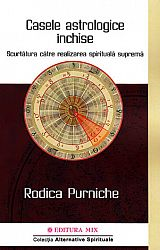 Casele astrologice închise  - scurtătura către realizarea spirituală supremă
