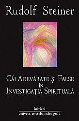 Căi adevărate şi false în investigaţia spirituală