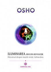 Iluminarea, singura revoluţie  - discursuri despre marele mistic Ashtavakra