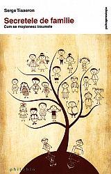 Secretele de familie  - cum se moştenesc traumele