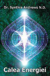 Calea energiei  - trezirea forţei interioare şi extinderea conştiinţei individuale