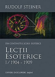 Lecţii esoterice - vol. I  - 1904-1909