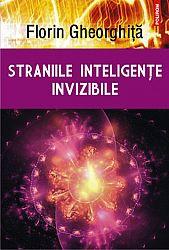 Straniile inteligenţe invizibile