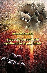Etape ale desăvârşirii spirituale în şi prin iubire