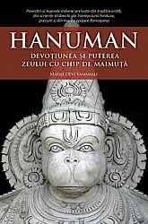 Hanuman  - devoțiunea şi puterea zeului cu chip de maimuță