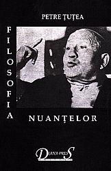 Filosofia nuanţelor  - scrieri filosofice vol. I