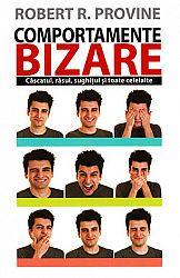 Comportamente bizare  - căscatul, râsul, sughiţul şi toate celelalte