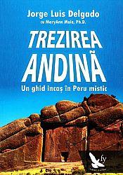 Trezirea andină  - un ghid incaş în Peru mistic