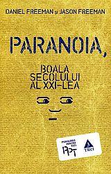 Paranoia  - boala secolului al XXI-lea