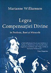Legea compensaţiei divine  - în profesie, bani şi miracole