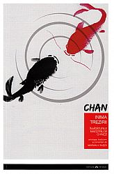 Chan: inima trezirii  - învăţăturile maeştrilor chinezi