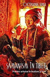 Şamanism în Tibet  - practici arhaice în budism şi bon