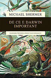 De ce e Darwin important  - pledoarie împotriva proiectului inteligent