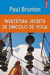 Învăţătura secretă de dincolo de yoga