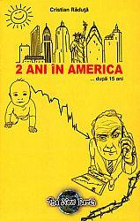 2 ani în America ... după 15 ani