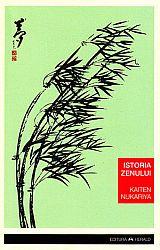 Istoria zenului  - doctrina şi practica zen în China şi Japonia