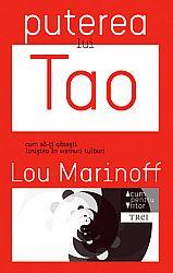 Puterea lui Tao  - cum să-ţi găseşti liniştea în vremuri tulburi