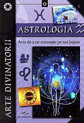Astrologia  - arta de a ne cunoaşte pe noi înşine