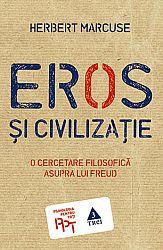 Eros şi civilizaţie  - o cercetare filosofică asupra lui Freud