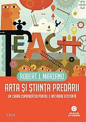 Arta şi ştiinţa predării  - un cadru cuprinzător pentru o instruire eficientă