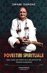 Povestiri spirituale  - aşa cum au fost ele relatate de Swami Ramdas