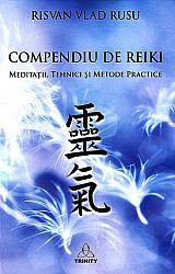 Compendiu de reiki  - meditaţii, tehnici şi metode practice