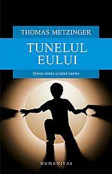 Tunelul Eului  - ştiinţa minţii şi mitul sinelui