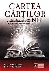 Cartea cărţilor în NLP  - cel mai cuprinzător ghid al tiparelor de schimbare prin programare neurolingvistică