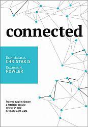 Connected  - puterea surprinzătoare a rețelelor sociale şi felul în care ne modelează viața