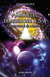Pământul dimensiunii a 5-a  - corpurile de lumină