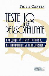 Teste IQ şi de personalitate  - evaluaţi-vă creativitatea, aptitudinile şi inteligenţa