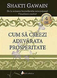Cum să creezi adevărata prosperitate - CD  - audiobook mp3 - durata 4h